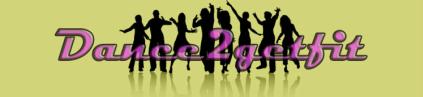 Dance2GetFit